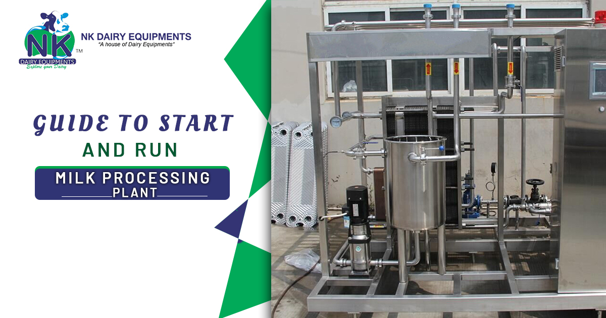 Guide to start and run milk processing plant