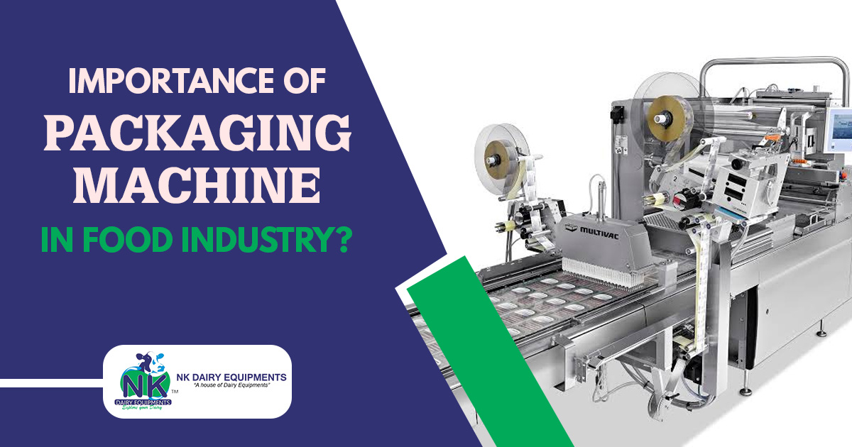 Importance of packaging machine in food industry