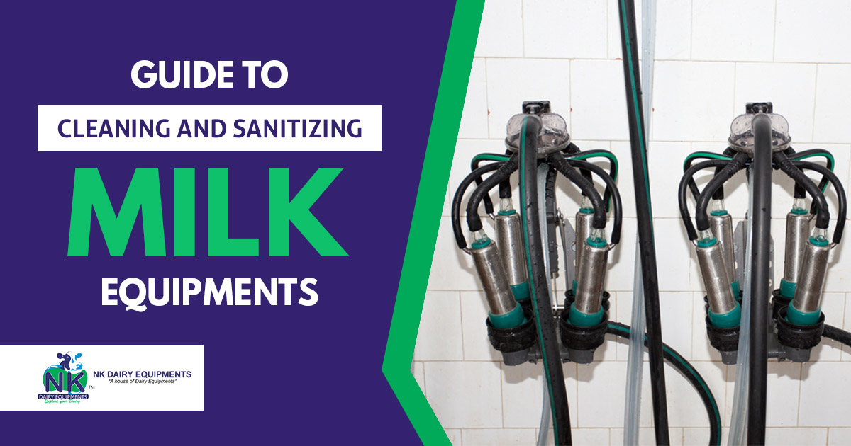Guide to cleaning and sanitizing milk equipments