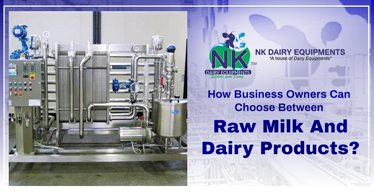 How business owners can choose between raw milk and dairy products