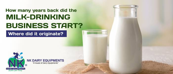 How many years back did the milk-drinking business start? Where did it originate?