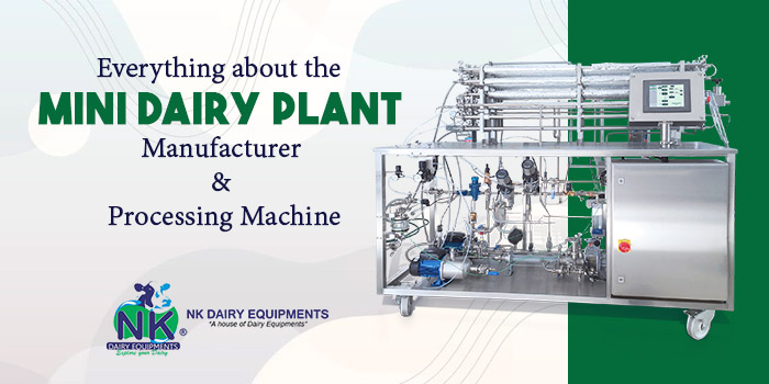 Everything about the Mini Dairy Plant Manufacturer & Processing Machine